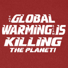 THE GLOBAL WARMING SCAM IS KILLING THE PLANET